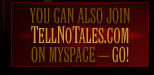 Welcome to TellNoTales.com!